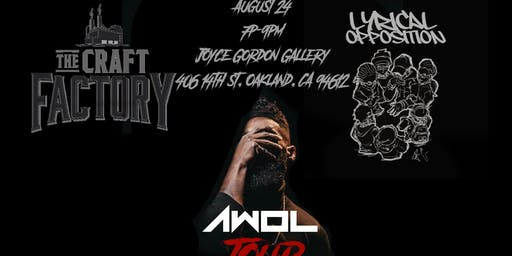 AWOL Tour Presented by The Craft factory: Bay Area