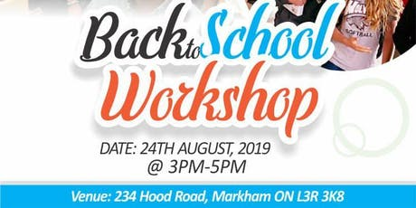 Back To School  Academic Workshop 2019 tickets