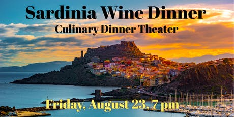 Sardinia Wine Dinner| Culinary Dinner Theater tickets