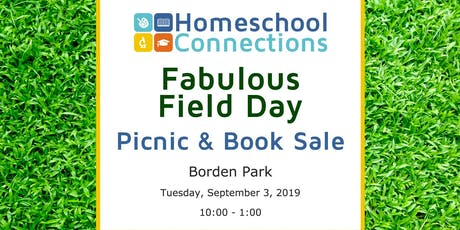 2019 Fabulous Field Day! Including: Picnic, Trunk Sale, & New Parent Orientation tickets