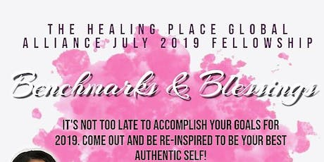 The Healing Place July Fellowship 2019 tickets