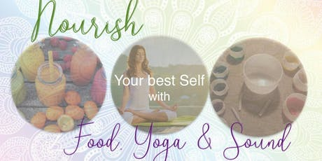 Nourish Yourself with Food, Yoga and Sound tickets