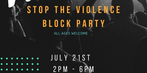 Stop the Violence Block Party
