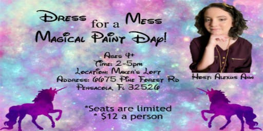 Dress for a Mess Magical Paint Day!