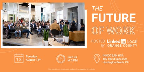 LinkedIn Local OC - The Future of Work tickets