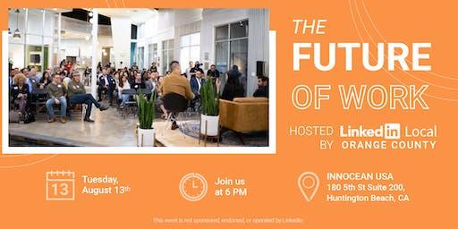 LinkedIn Local OC - The Future of Work
