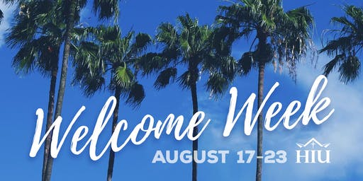 WELCOME WEEK - Fall 2019