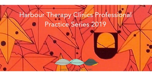 HTC Professional Practice Series: Therapeutic Skills Development in Clinical Practice. Schema Therapy-Dr Basia Radlinksa