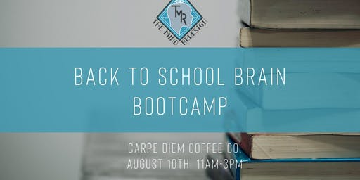 Back to School Brain Bootcamp: Carpe Diem Coffee Co.