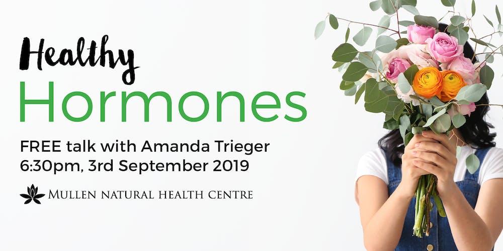Healthy Hormones with Naturopath Amanda Tickets, Tue 03/09