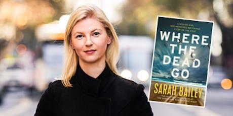 An evening with Sarah Bailey tickets