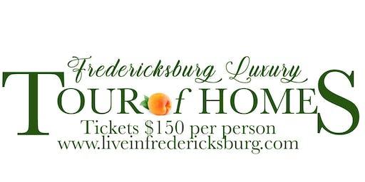 Fredericksburg Luxury Tour of Homes