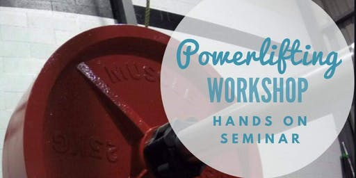 Power Lifting Workshop & IF3 Fundraiser