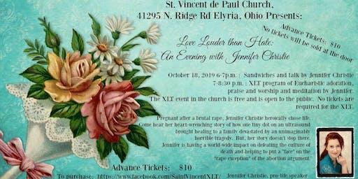 Love Louder Than Hate: Jennifer Christie dinner/talk + XLT
