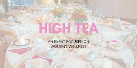 High Tea for Women's Wellness tickets