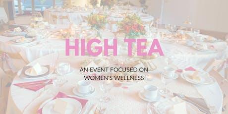 High Tea for Women's Wellness tickets