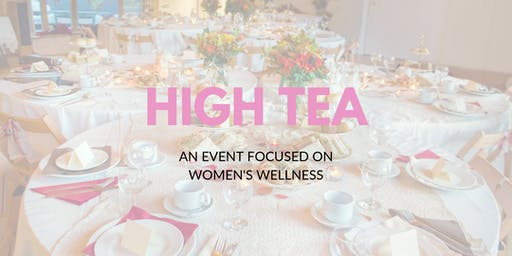 High Tea for Women's Wellness