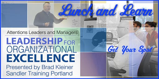 Attn Leaders: Learning Lunch on Leadership for Organization Excellence