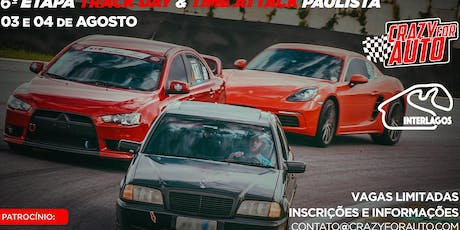 TRACK DAY & TIME ATTACK PAULISTA - ROUND 6 - INTERLAGOS (03 &04 Agosto 2019) ingressos