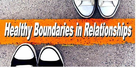 HEALTHY BOUNDARIES IN RELATIONSHIPS tickets