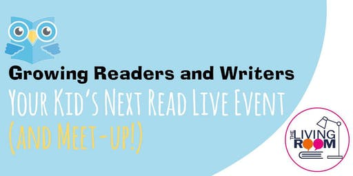 'Your Kid's Next Read' Live Event (and Meet-up!)