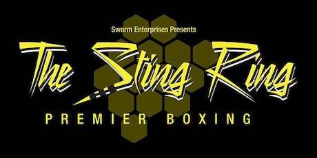 Swarm Enterprises Presents Sting Ring tickets