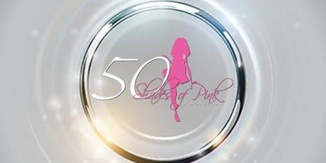 """50 Shades of Pink Foundation Presents """"The Future"""" Fundraising Gala tickets"""