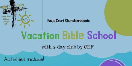 King's Court Church - Vacation Bible School tickets