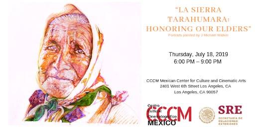"""""""La Sierra Tarahumara:Honoring Our Elders"""" Portraits painted by J Michael Walker"""