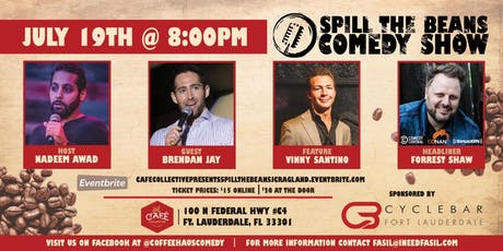 Cafe Collective Presents Spill the Beans Stand Up Comedy Show - Forrest Shaw (Conan, Comedy Central & SiriusXM) tickets