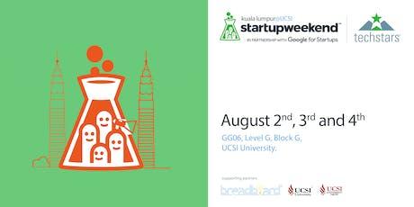 Techstars Startup Weekend Kuala Lumpur @UCSI tickets