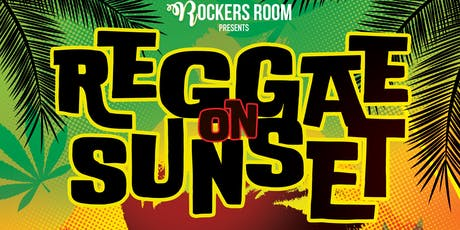 REGGAE ON SUNSET (REGGAE PARTY SERIES) tickets