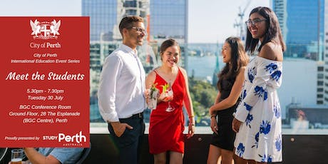 City of Perth International Education Event Series: Meet the Students tickets
