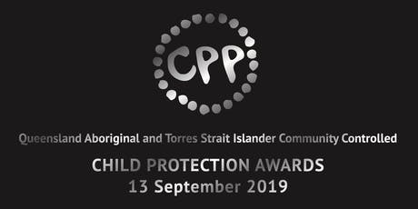 2019 Queensland Aboriginal & Torres Strait Islander Community Controlled Child Protection Awards tickets
