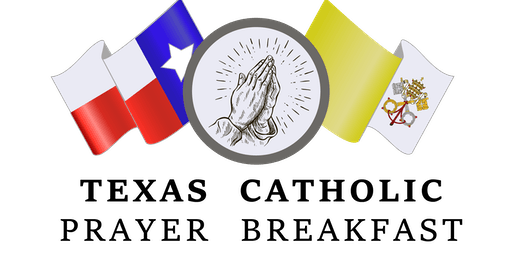 Texas Catholic Prayer Breakfast 2019