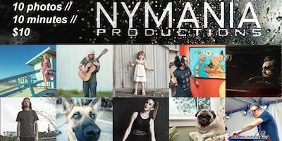 10 Photos // 10 Minutes // $10 - with Nymania Productions
