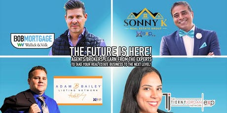 FREE CLASS! THE FUTURE IS HERE! AGENTS/BROKERS, LEARN FROM THE EXPERTS TO TAKE YOUR REAL ESTATE BUSINESS TO THE NEXT LEVEL!  tickets