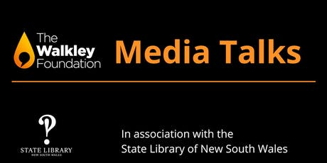 Walkley Media Talks: August 2019 Business journalism tickets