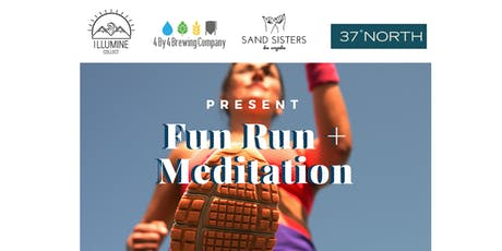 Fun Run and Meditation tickets