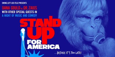 Stand Up For America! A Night of Comedy & Music Hosted by Dana Gould