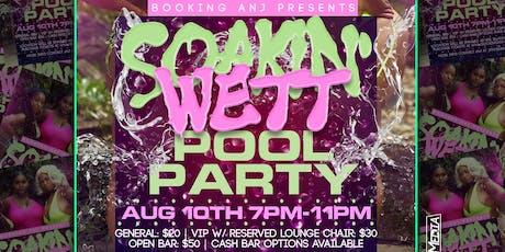Soakin Wett Pool Party tickets
