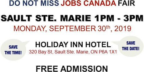 FREE: Sault Ste. Marie Job Fair – September 30th, 2019 tickets