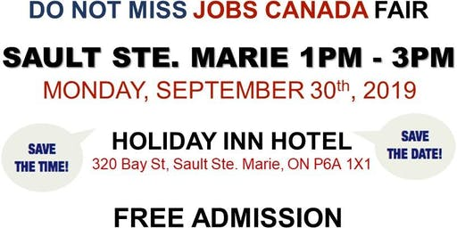FREE: Sault Ste. Marie Job Fair – September 30th, 2019