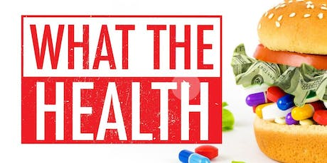 Social & Environmental Justice Part 6: What The Health + Q&A tickets