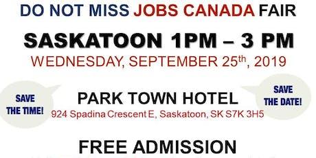 FREE: Saskatoon Job Fair – September 25th, 2019 tickets