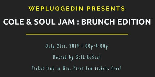 Cole and Soul Jam: Brunch Edition