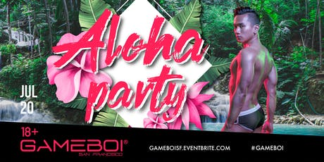 GameBoi SF - Aloha Party at Origin, 18+ tickets