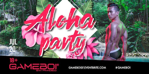 GameBoi SF - Aloha Party at Origin, 18+