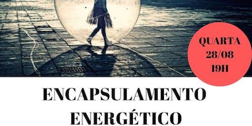Palestra Gratuita: Encapsulamento Energético
