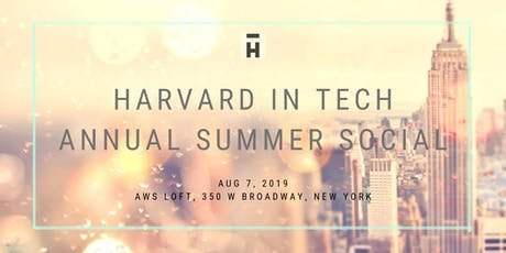 Harvard in Tech Annual Summer Social tickets